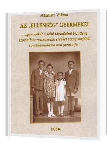 """Visegrádi Vilma: Az """"ellenség"""" gyermekei referencia"""