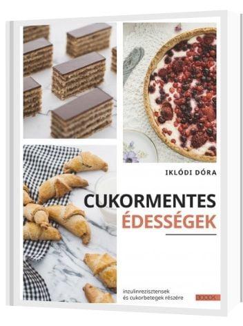 Cukormentes édességek - Iklódi Dóra - referencia könyv