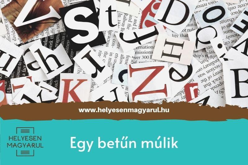 Egy betűn múlik - helyesírási teszt - borítókép
