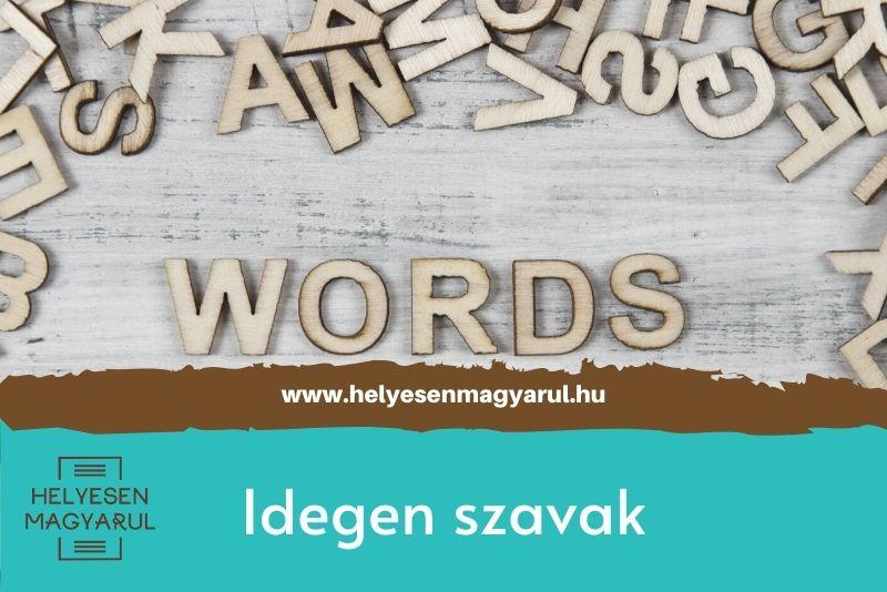 Idegen szavak - helyesírási teszt - borítókép